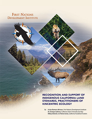 Indigenous California Land Stewards Practitioners of Kincentric Ecology cover