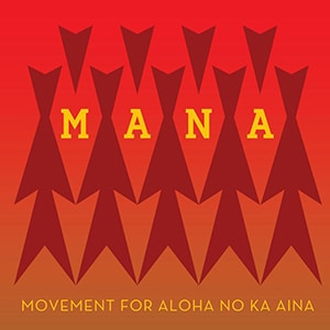 Movement for Aloha No ka ʻĀina (MANA) logo