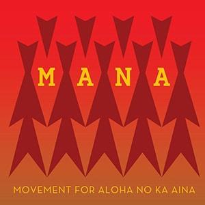 Movement for Aloha No ka ʻĀina (MANA) logo