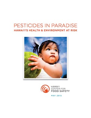 Pesticides in Paradise
