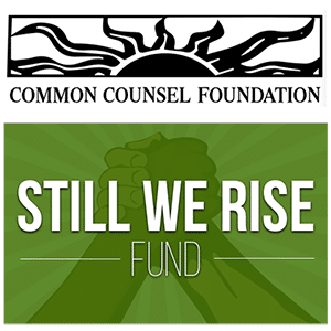 Common Counsel Foundation - Still We Rise Fund